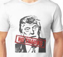 Trump? NO THANKS! Unisex T-Shirt