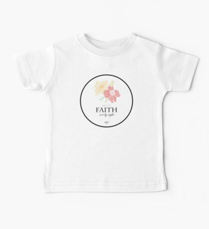 Faith Quote Baby Tee