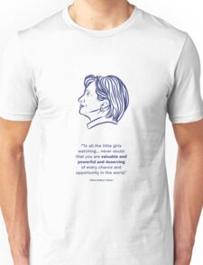Hillary Clinton Inspiring Quote Unisex T-Shirt