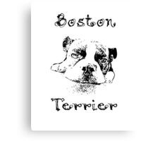Boston Terrier Black and White- For Dog Lovers Canvas Print