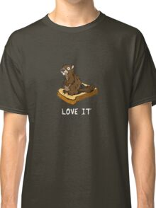 Love It, Marmot on Toast (white text variant) Classic T-Shirt
