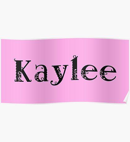 Kaylee Poster