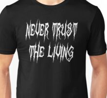 Beetlejuice Quote - Never Trust The Living Unisex T-Shirt