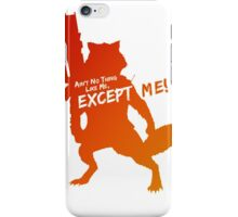 Rocket Raccoon - Ain't No Thing Like Me, Except Me! iPhone Case/Skin