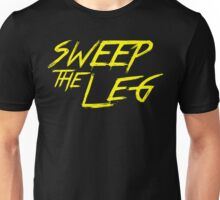 Sweep The Leg - The Karate Kid Unisex T-Shirt