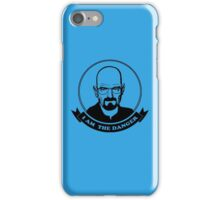 Walter White - I am the danger iPhone Case/Skin