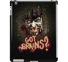 Got Brains? iPad Case/Skin