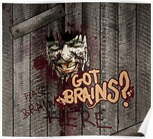 Zombie - Got Brains? Poster