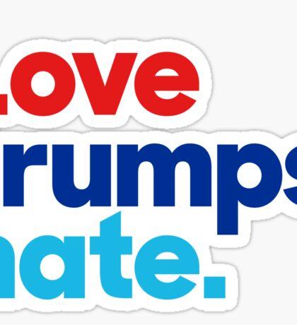 love trumps hate Sticker