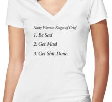 Nasty Woman Stages of Grief Women's Fitted V-Neck T-Shirt
