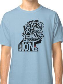 Kurt Vonnegut- You've Got to Be Kind Classic T-Shirt