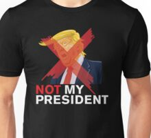 Not My President Shirt - Anti Donald Trump Shirts Unisex T-Shirt