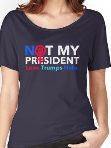 Not My President 2.0 Women's Relaxed Fit T-Shirt