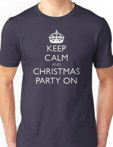 keep calm and christmas party on Unisex T-Shirt