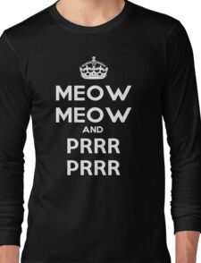 Meow Meow And PRR PRR Long Sleeve T-Shirt