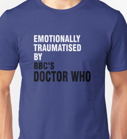 Emotionally traumatised by 01 Unisex T-Shirt