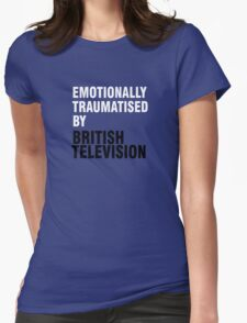 Emotionally traumatised by 03 Womens Fitted T-Shirt