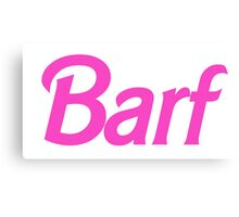 Hot Pink Barf Canvas Print