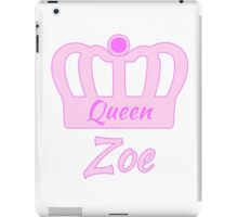 Baby Zoe is the new Queen in the family iPad Case/Skin