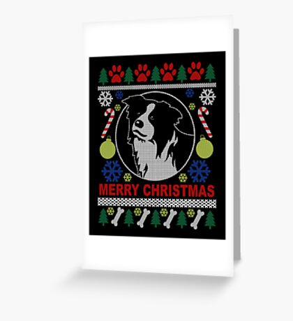 Love Border Collie Dog Breed Ugly Christmas Sweater T-Shirt Greeting Card