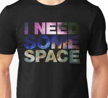 I Need Some Space - black Unisex T-Shirt