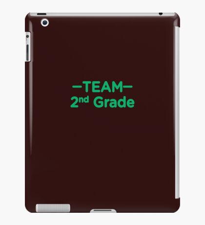 Team 2nd Grade Teacher Back To School iPad Case/Skin