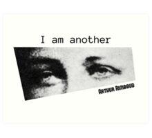 Arthur Rimbaud's I am another Art Print