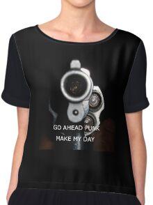 Go Ahead Punk, Make My Day Chiffon Top