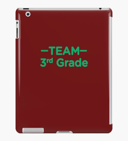 Team 3rd Grade Teacher Back To School iPad Case/Skin