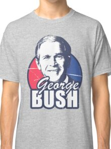 George Bush is funny Classic T-Shirt