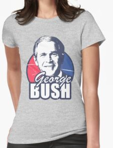 George Bush is funny Womens Fitted T-Shirt