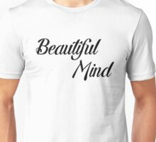 Beautiful Mind 12 Unisex T-Shirt