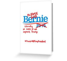 Bitter About Bernie  Greeting Card