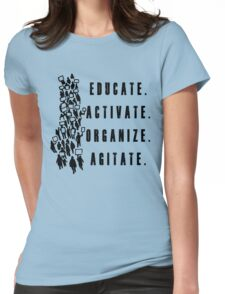 Educate. Activate. Organize. Agitate. - Activist Protesters Marching Womens Fitted T-Shirt