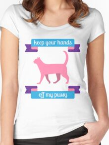 Keep Your Hands Off My Pussy Women's Fitted Scoop T-Shirt