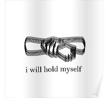 i will hold myself Poster