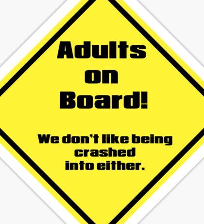 Adults on Board!  Sticker