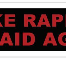 MAKE RAPISTS AFRAID AGAIN Bumper Sticker Sticker