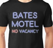 No Vacancy Here Unisex T-Shirt