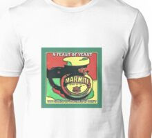 MARMITE..YOU DO OR YOU DON'T  Unisex T-Shirt
