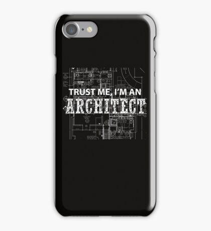 I'm An Architect  iPhone Case/Skin