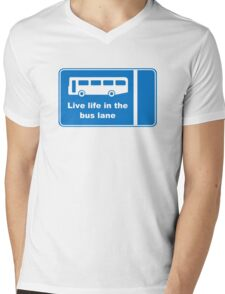 Live Life In The Bus Lane Mens V-Neck T-Shirt