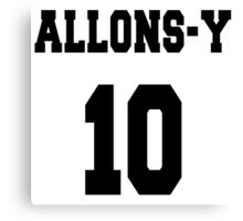 Allons-y - The 10th Doctor Canvas Print