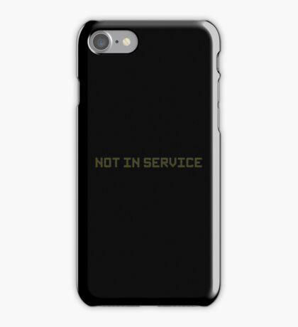 Not In Service iPhone Case/Skin