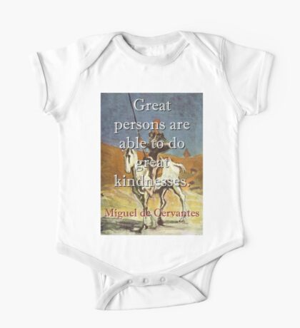 Great Persons Are Able - Cervantes One Piece - Short Sleeve