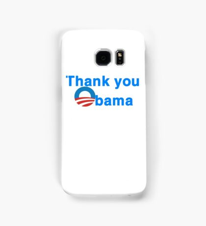 thank you president obama Samsung Galaxy Case/Skin