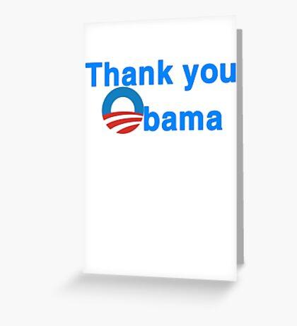 thank you president obama Greeting Card