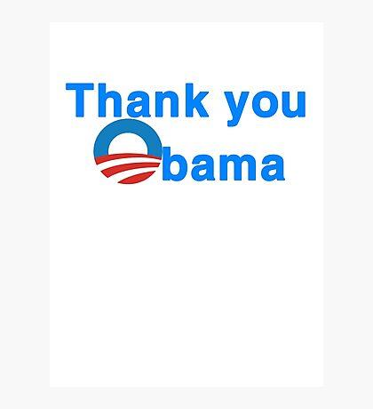 thank you president obama Photographic Print