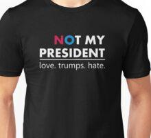 Donald Trump Not My President - White Color Unisex T-Shirt
