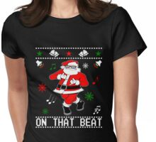 Santa Ju Ju Dance Shirt Womens Fitted T-Shirt